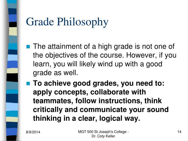 Grade Philosophy