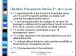 graduate management studies program goals