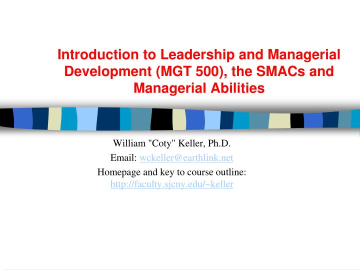Introduction to leadership and managerial development mgt 500 the smacs and managerial abilities