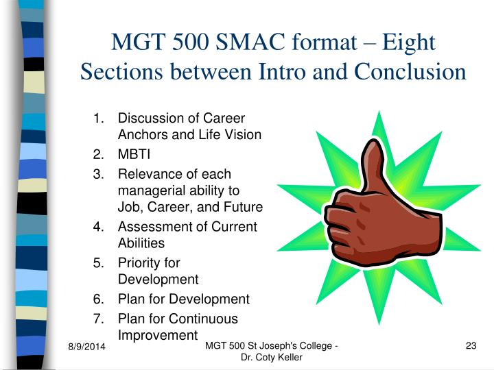 MGT 500 SMAC format – Eight Sections between Intro and Conclusion