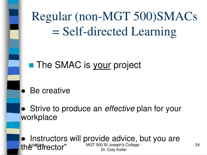 Regular (non-MGT 500)SMACs = Self-directed Learning