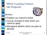 smac learning contract the proposal