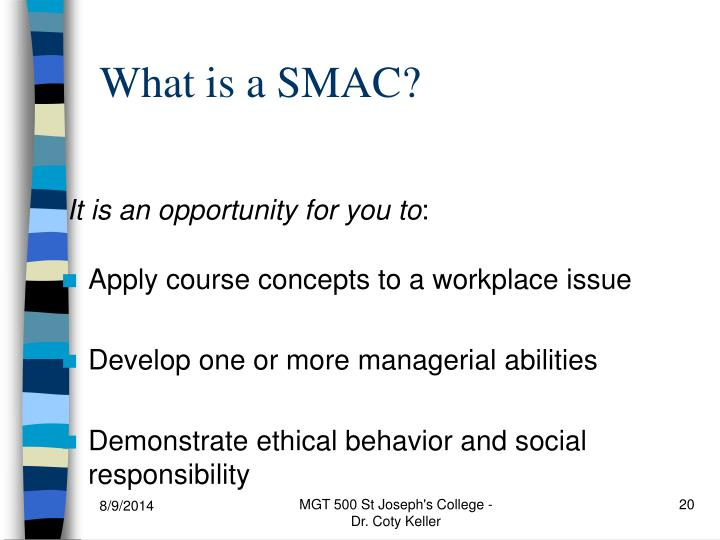 What is a SMAC?