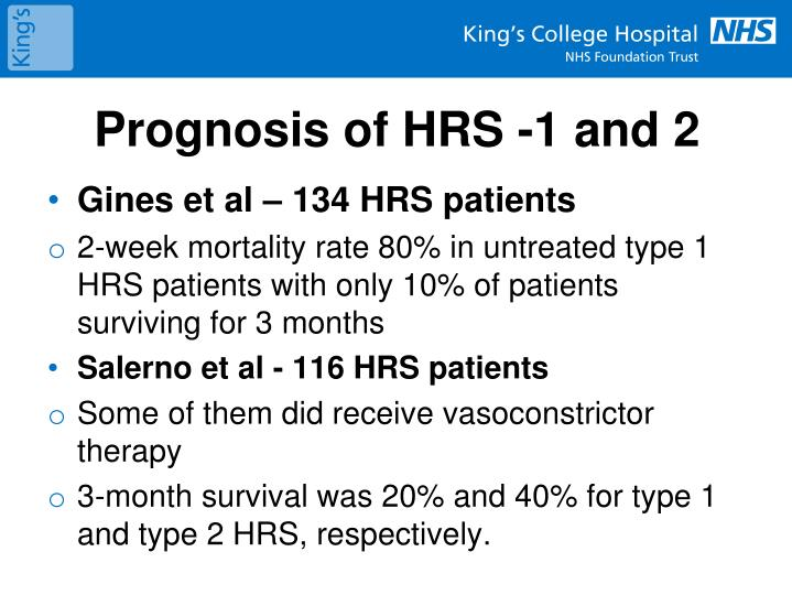 Prognosis of HRS -1 and 2