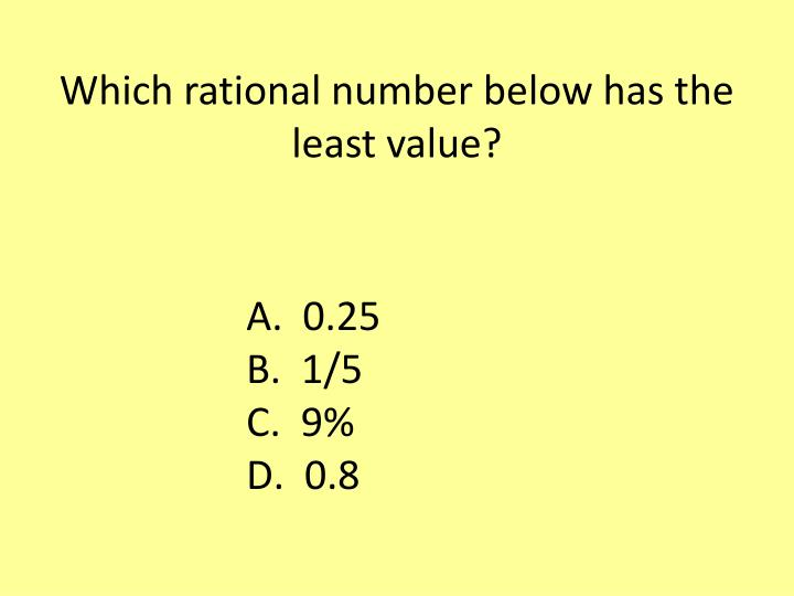 Which rational number below has the least value?