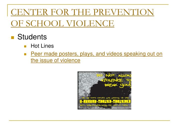 CENTER FOR THE PREVENTION OF SCHOOL VIOLENCE