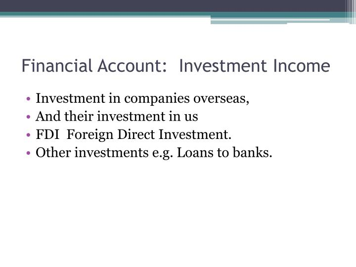 Financial Account:  Investment