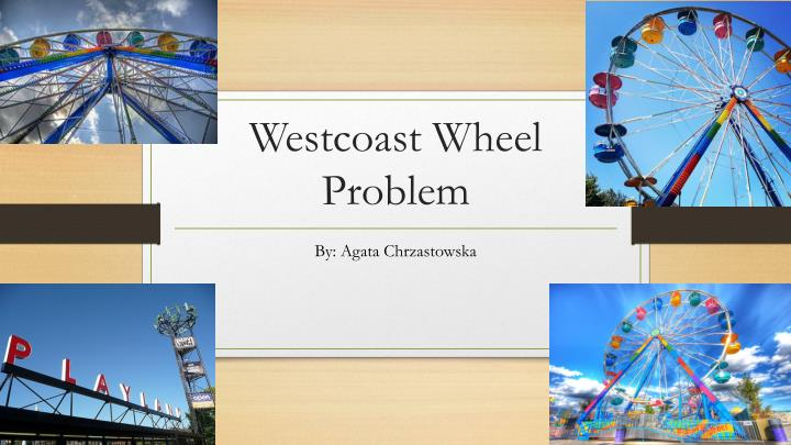 Westcoast wheel problem