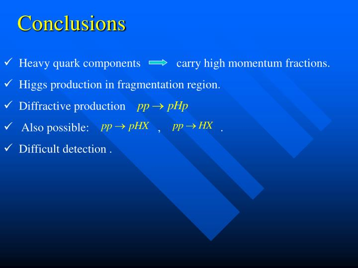 Heavy quark components            carry high momentum fractions.