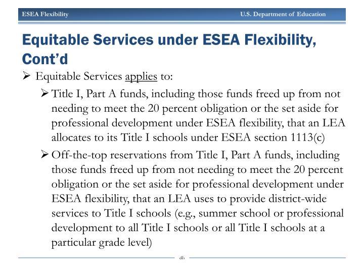 Equitable Services under ESEA Flexibility, Cont
