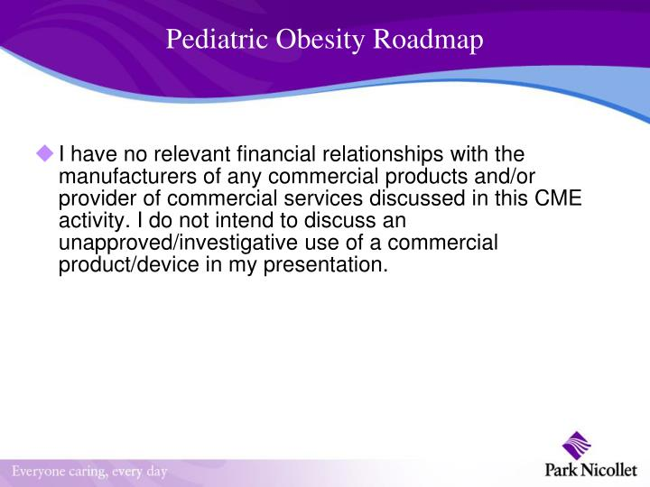 Pediatric obesity roadmap