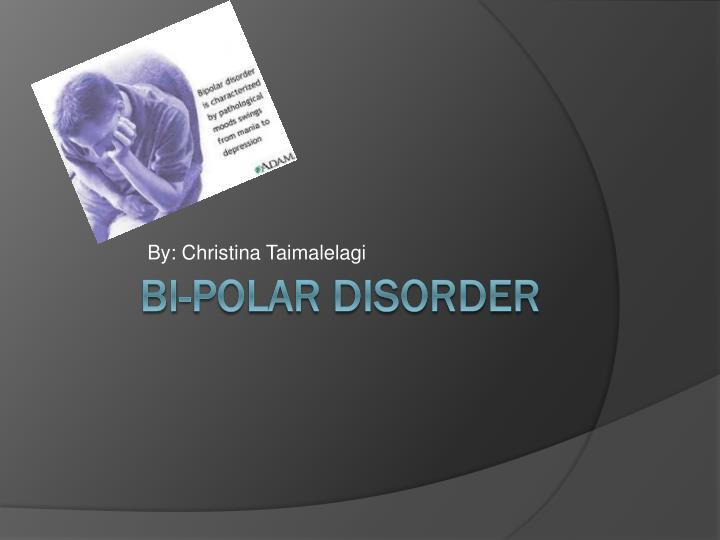 Bipolar Disorder Thesis Statement
