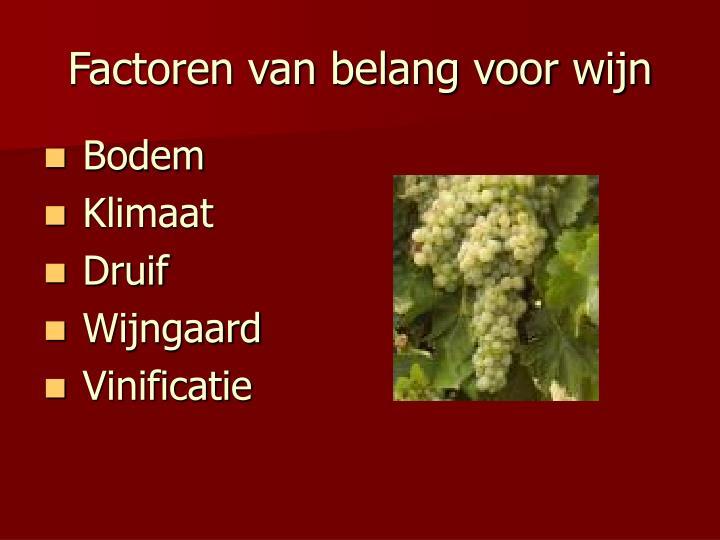 Factoren van belang voor wijn
