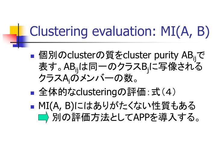 Clustering evaluation: MI(A, B)