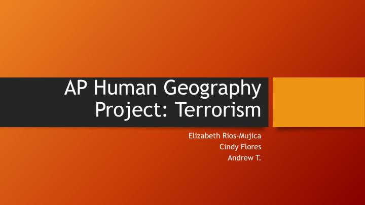 ap human geography project terrorism