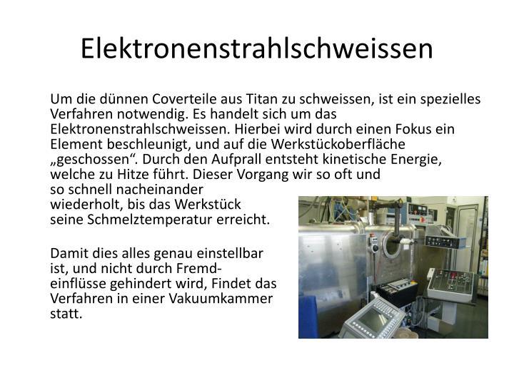 Elektronenstrahlschweissen