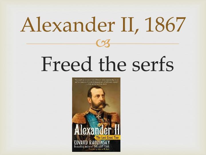 Alexander II, 1867