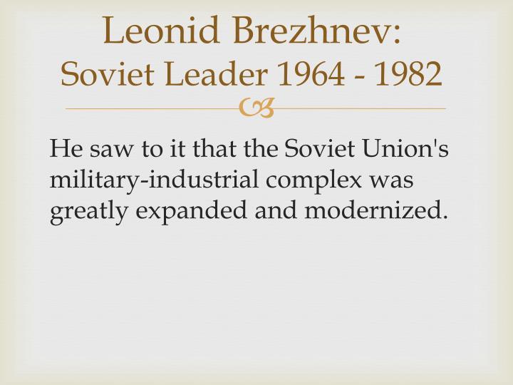 Leonid Brezhnev: