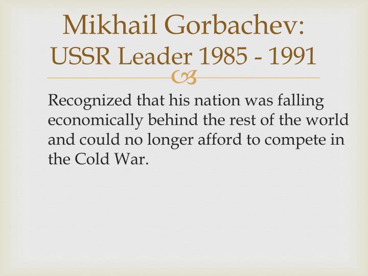 Mikhail Gorbachev: