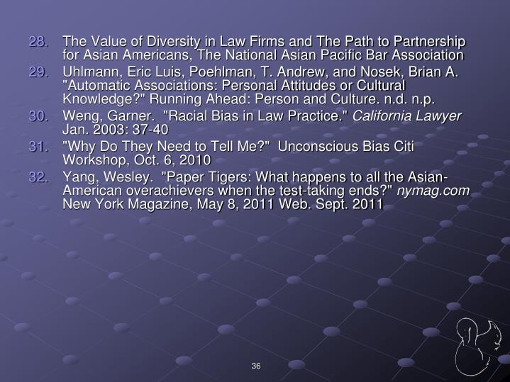 The Value of Diversity in Law Firms and The Path to Partnership for Asian Americans, The National Asian Pacific Bar Association