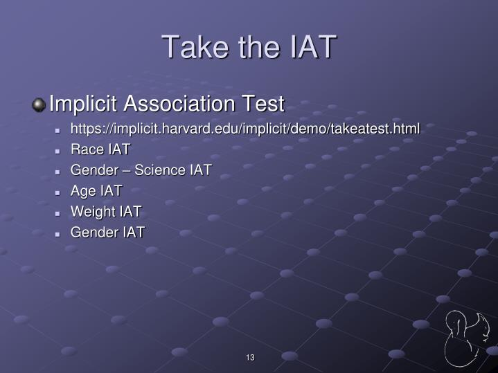 Take the IAT