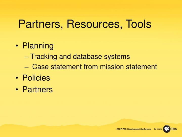 Partners, Resources, Tools