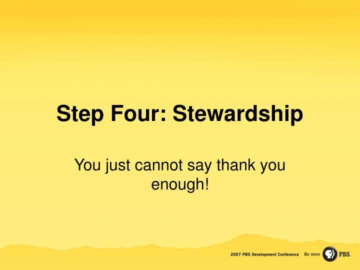 Step Four: Stewardship