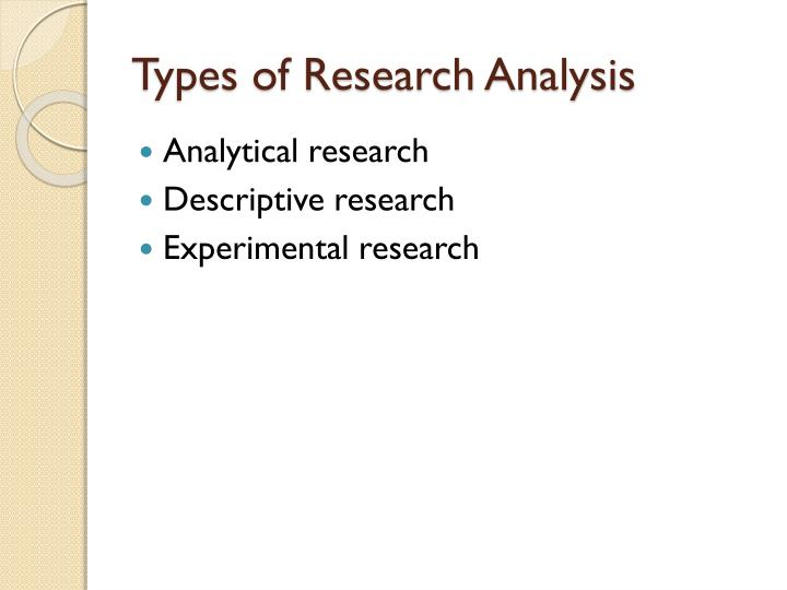 Types of Research Analysis