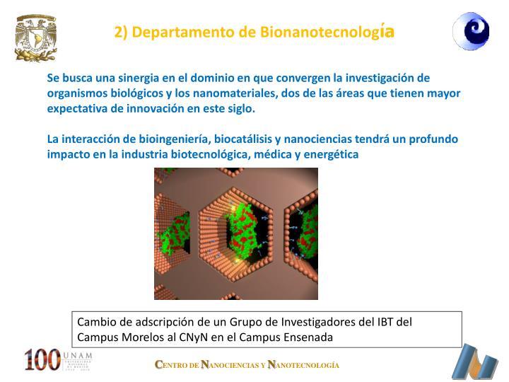 2) Departamento de Bionanotecnolog