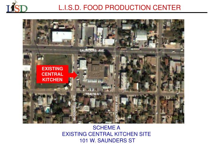 L.I.S.D. FOOD PRODUCTION CENTER