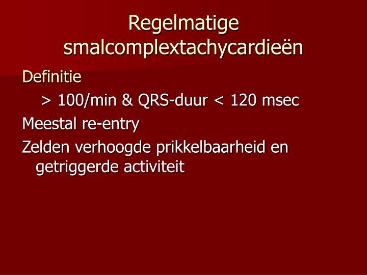 Regelmatige smalcomplextachycardieën