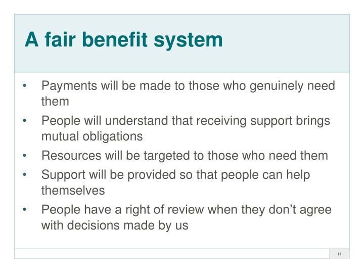 A fair benefit system