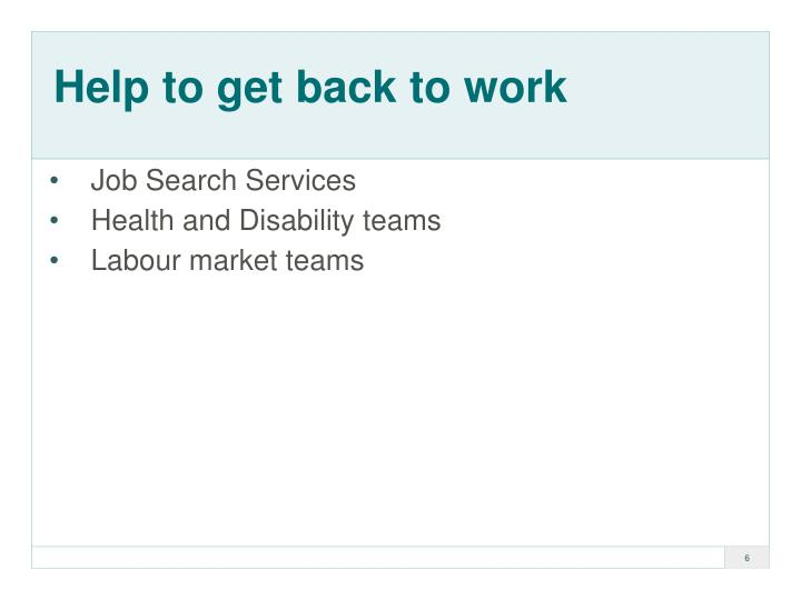 Help to get back to work