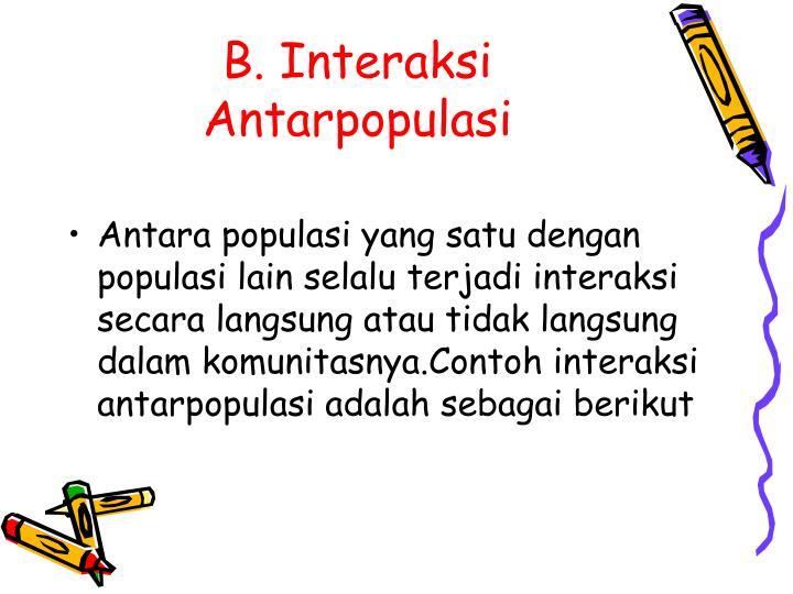 B. Interaksi Antarpopulasi