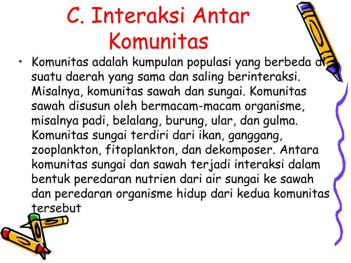 C. Interaksi Antar Komunitas