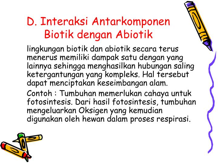 D. Interaksi Antarkomponen Biotik dengan Abiotik