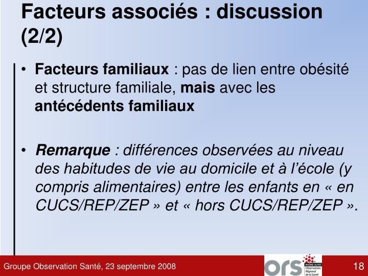 Facteurs associés : discussion (2/2)