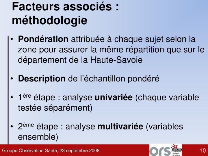 Facteurs associés : méthodologie