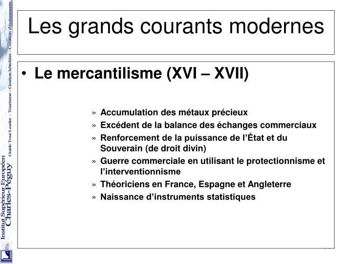 Le mercantilisme (XVI – XVII)