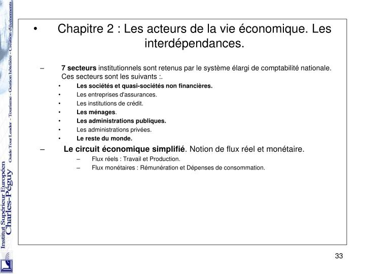 Chapitre 2 : Les acteurs de la vie économique. Les interdépendances.