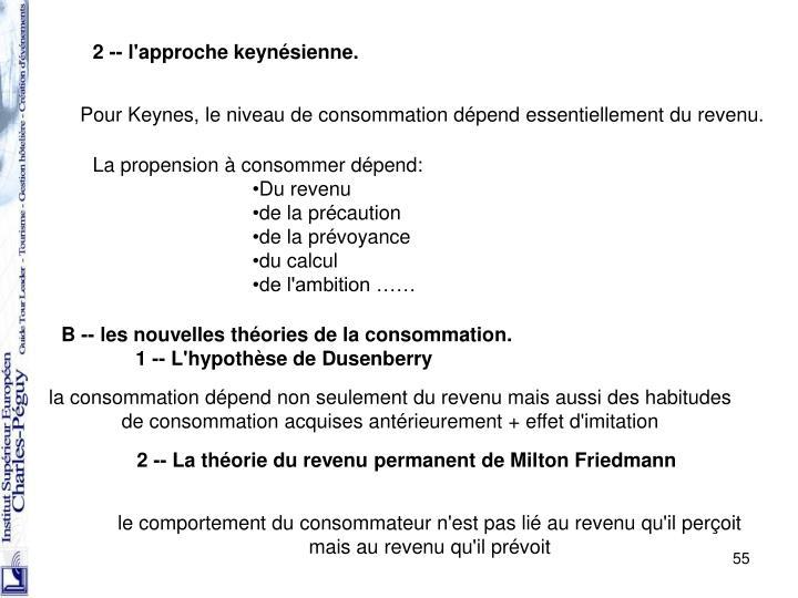2 -- l'approche keynésienne.