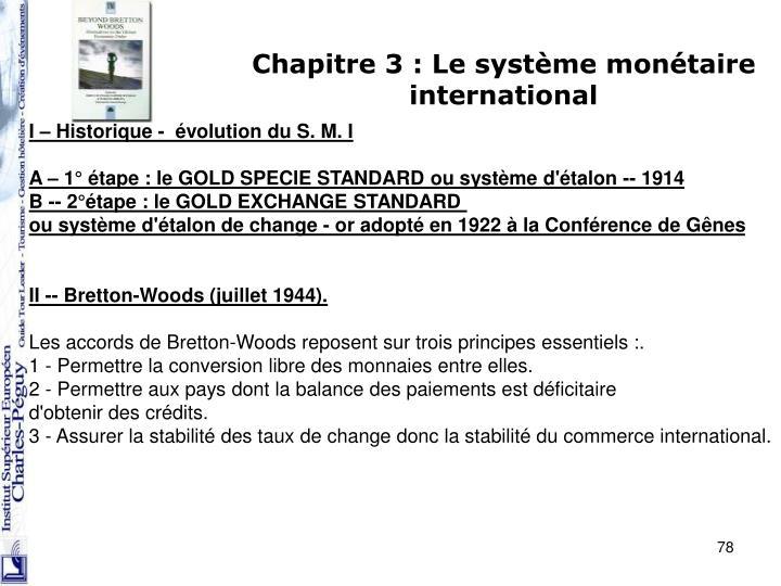 Chapitre 3 : Le système monétaire international