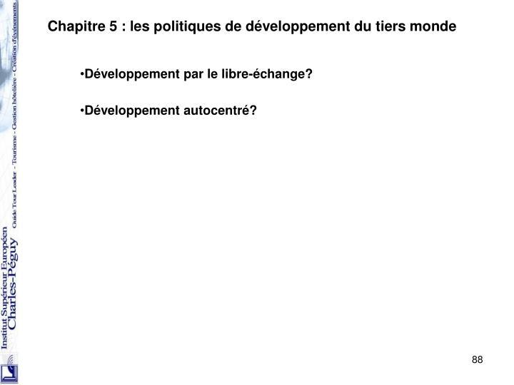 Chapitre 5 : les politiques de développement du tiers monde