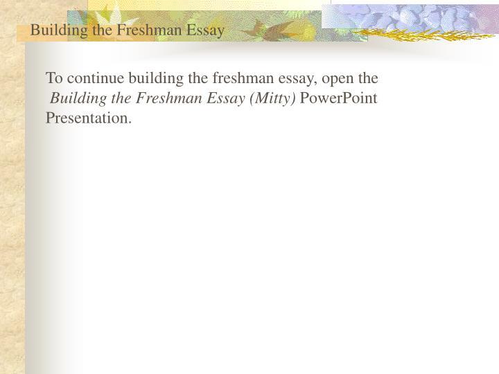 Building the Freshman Essay