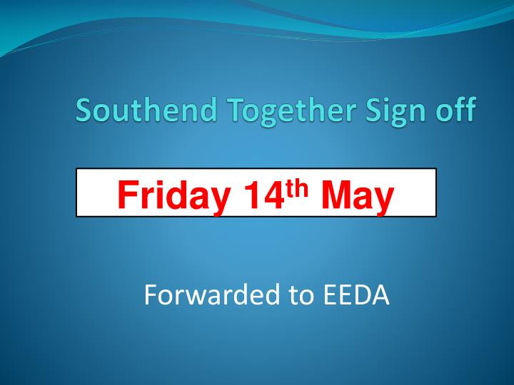 Southend Together Sign off
