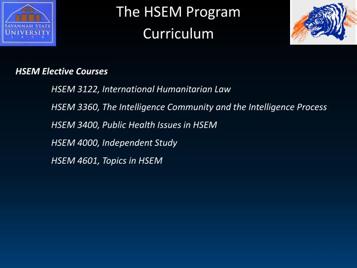 The HSEM Program