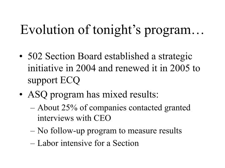 Evolution of tonight's program…