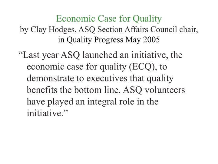 Economic Case for Quality