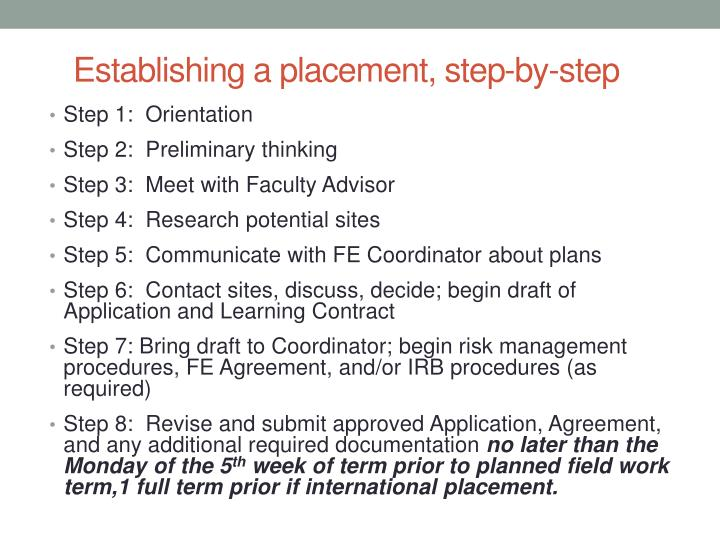Establishing a placement, step-by-step