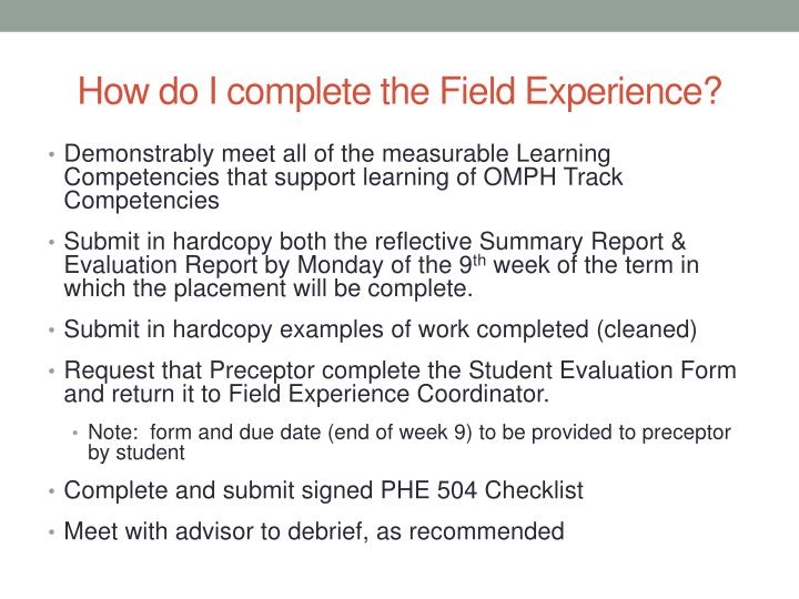 How do I complete the Field Experience?